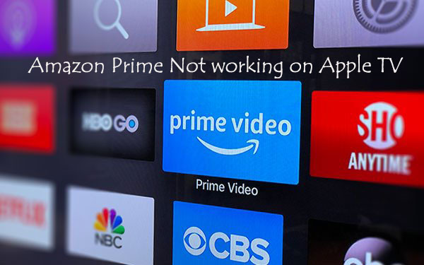 amazon prime not working on apple tv