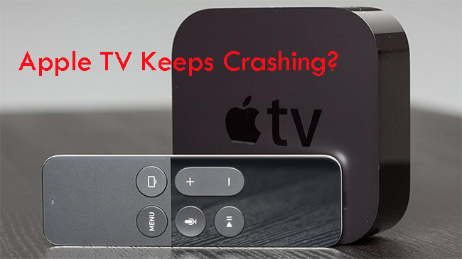 apple tv keeps crashing