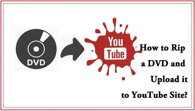 dvd to youtube
