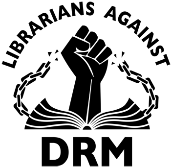 drm technologies, against DRM