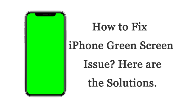 fix iphone green screen
