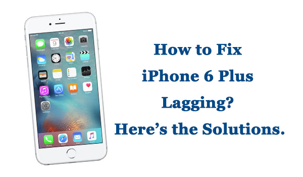 fix iphone6 plus lagging