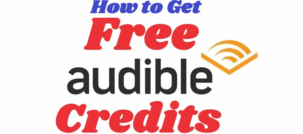 get free audible credits