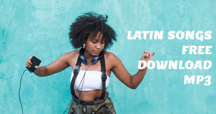 latin songs free download
