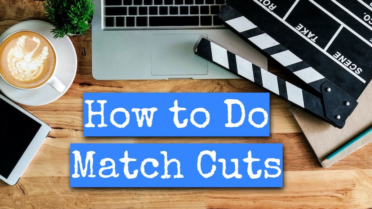 how to use match cut