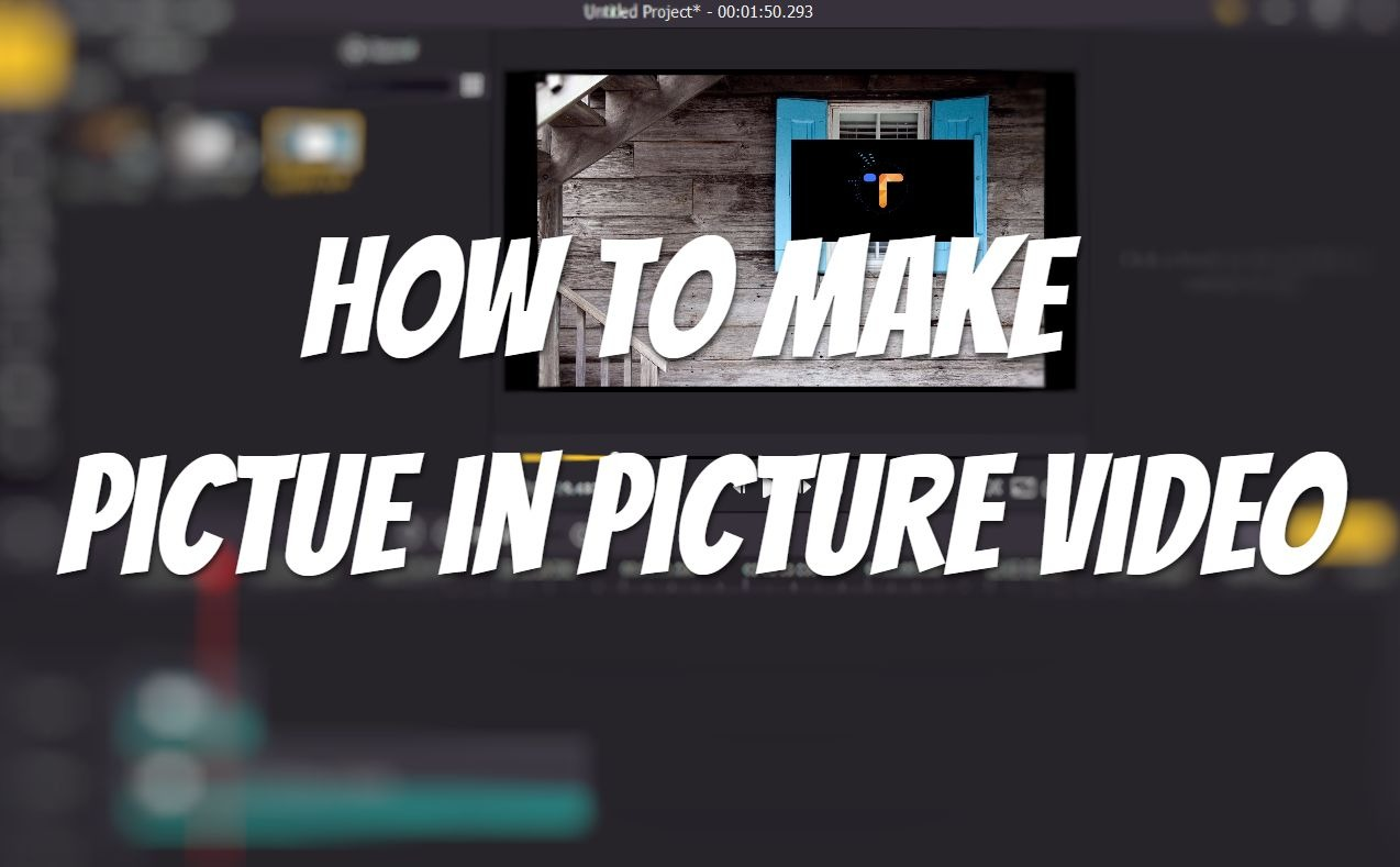 how to make picture-in-picture video