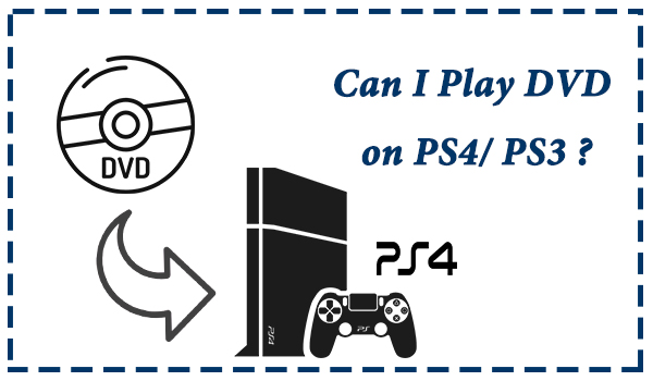play dvd on ps4 ps3
