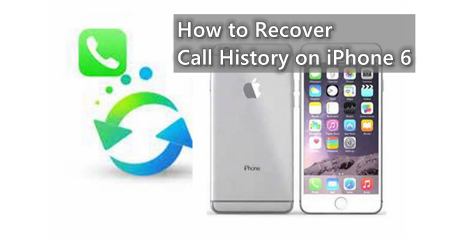 recover call history iphone 6