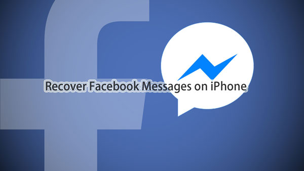 recover iphone facebook messages