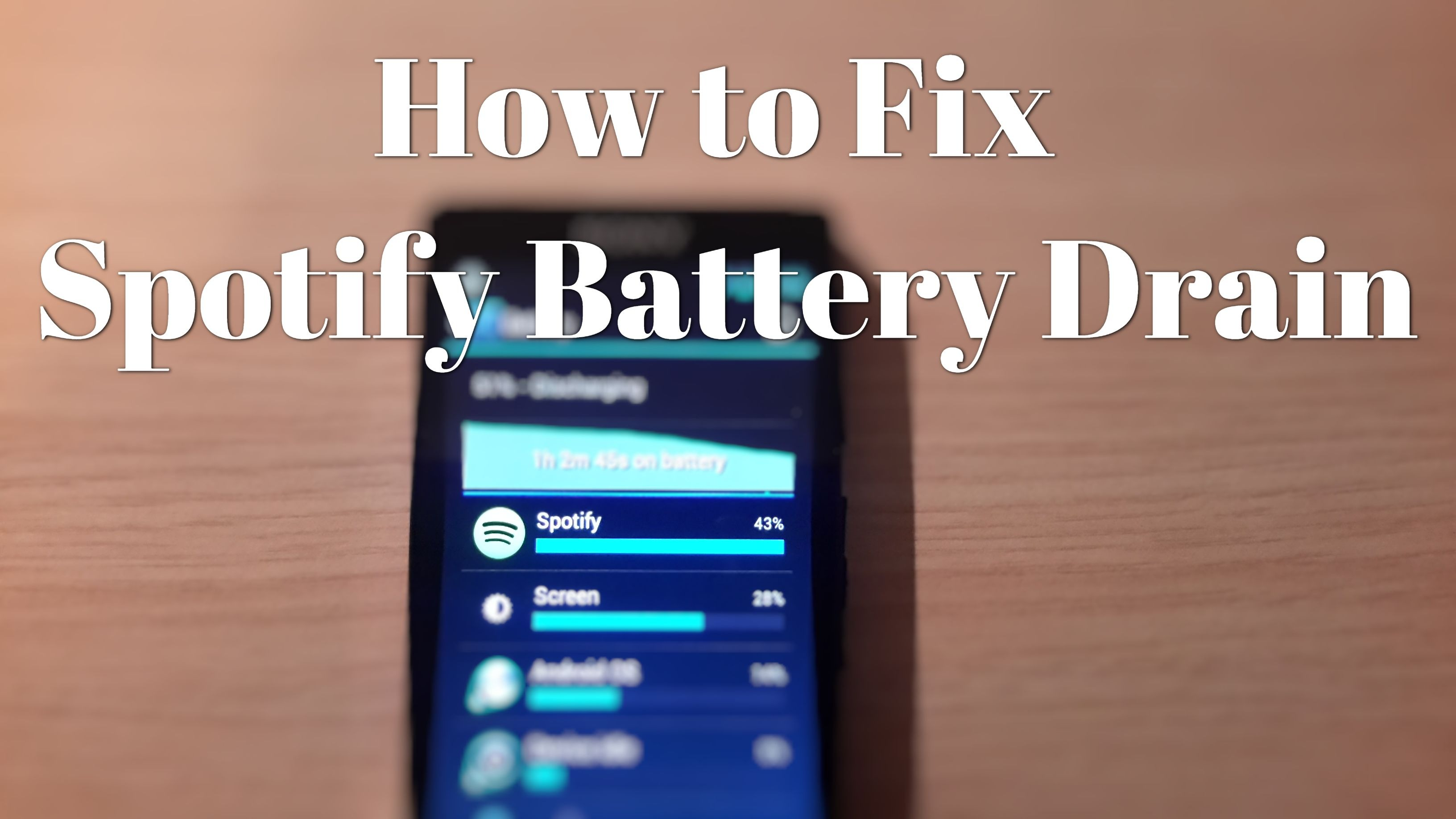 fix spotify battery drain