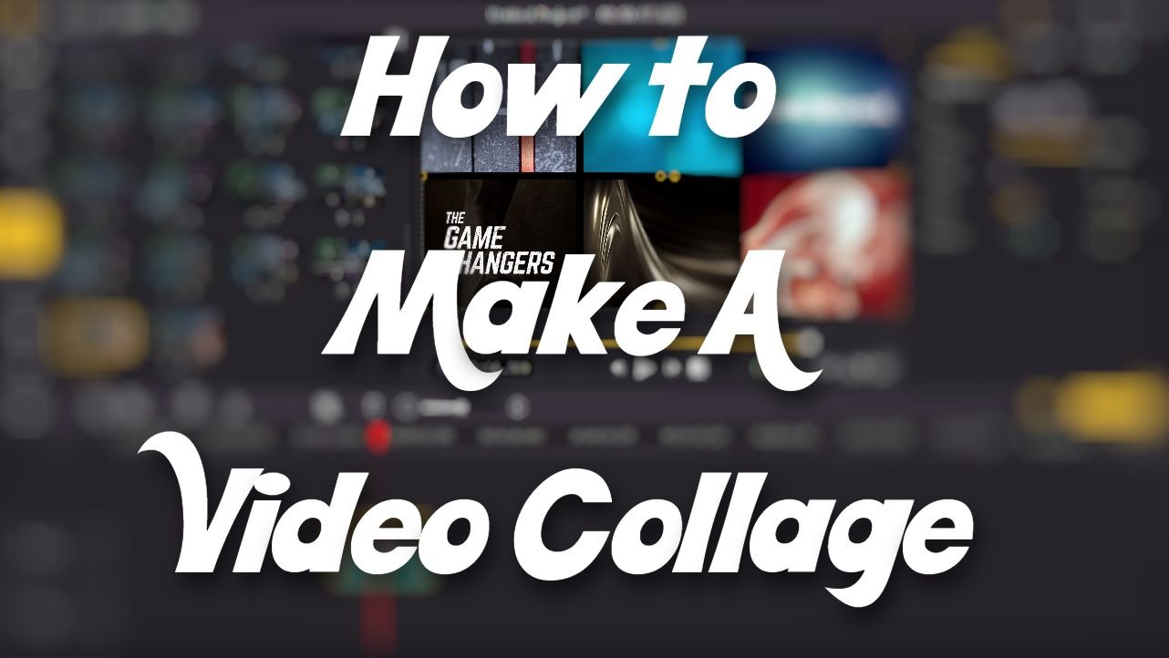 how to make a video collage